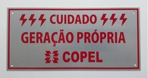 Placa Cuidado  Geração Própria Copel - Tam 10x21 Alumínio