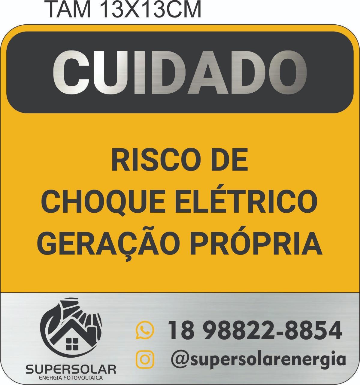 Placa Cuidado - Geração Própria  - Padrão CPFL Tam 13x13  Personalizada c/ Logo 50un
