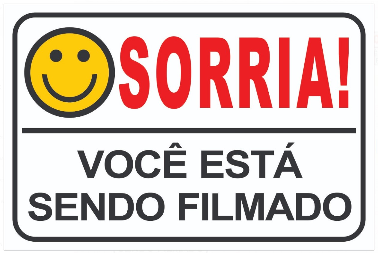 Placa Sorria Você Está Sendo Filmado Tam 15x10
