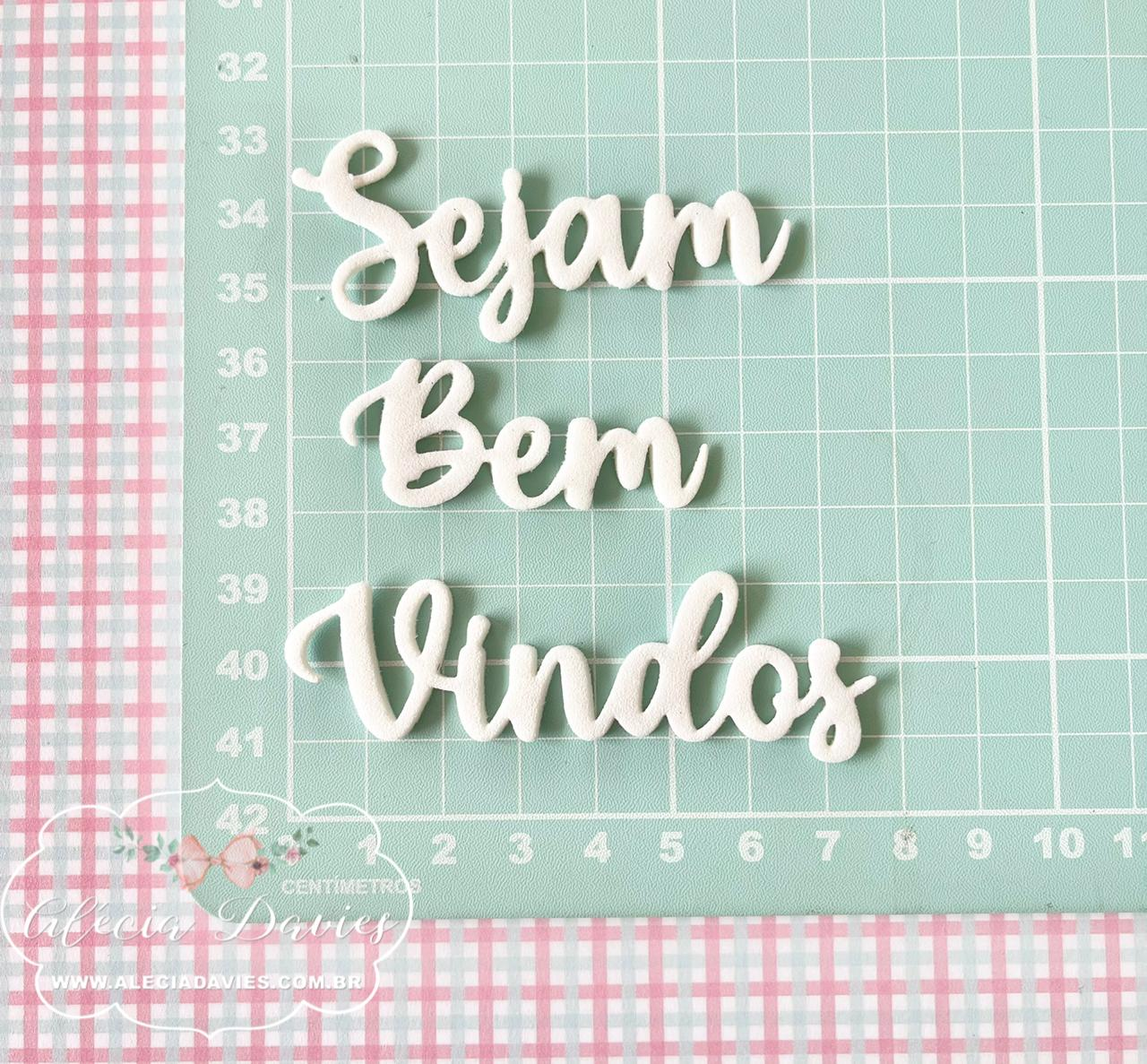FRASE SEJAM BEM-VINDOS