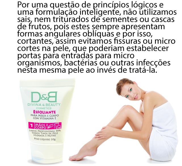 Mãos e Corpo Linha SPA Esfoliante e Pós-Esfoliante Divina & Beauty