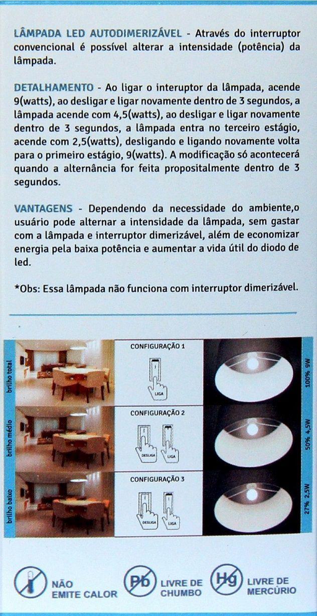 LAMPADA LED AUTODIMERIZAVEL 9W E27 BIVOLT - BRANCO FRIO 6000K