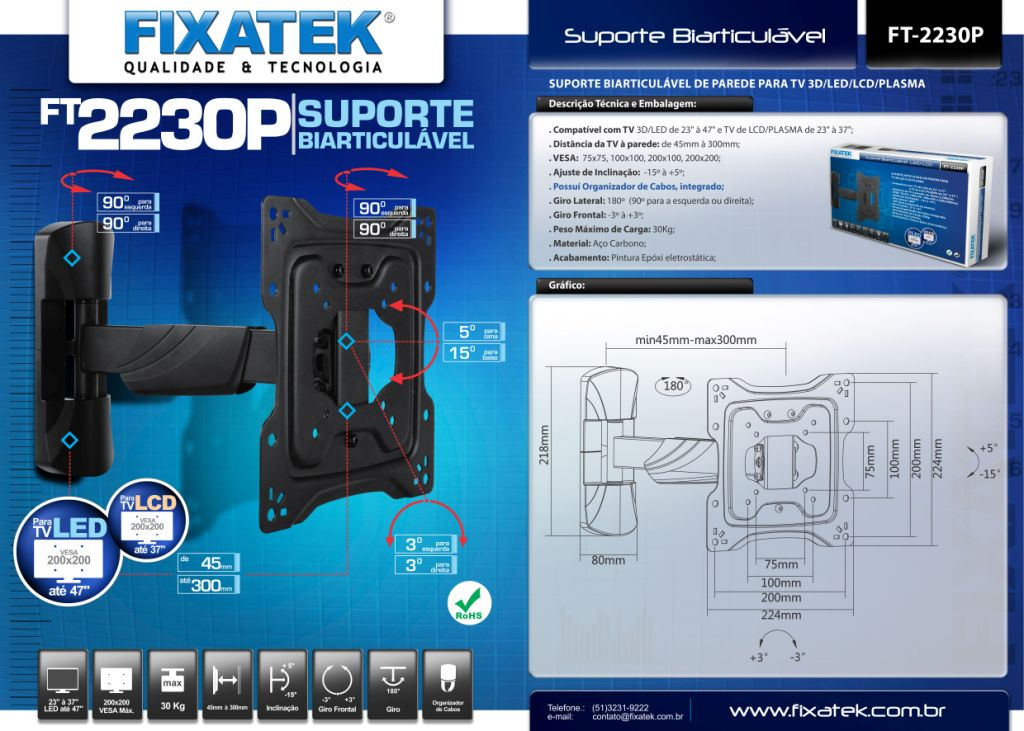 Suporte Biarticulavél  para Tv LED 23-47'' FT-2230P FIXATEK