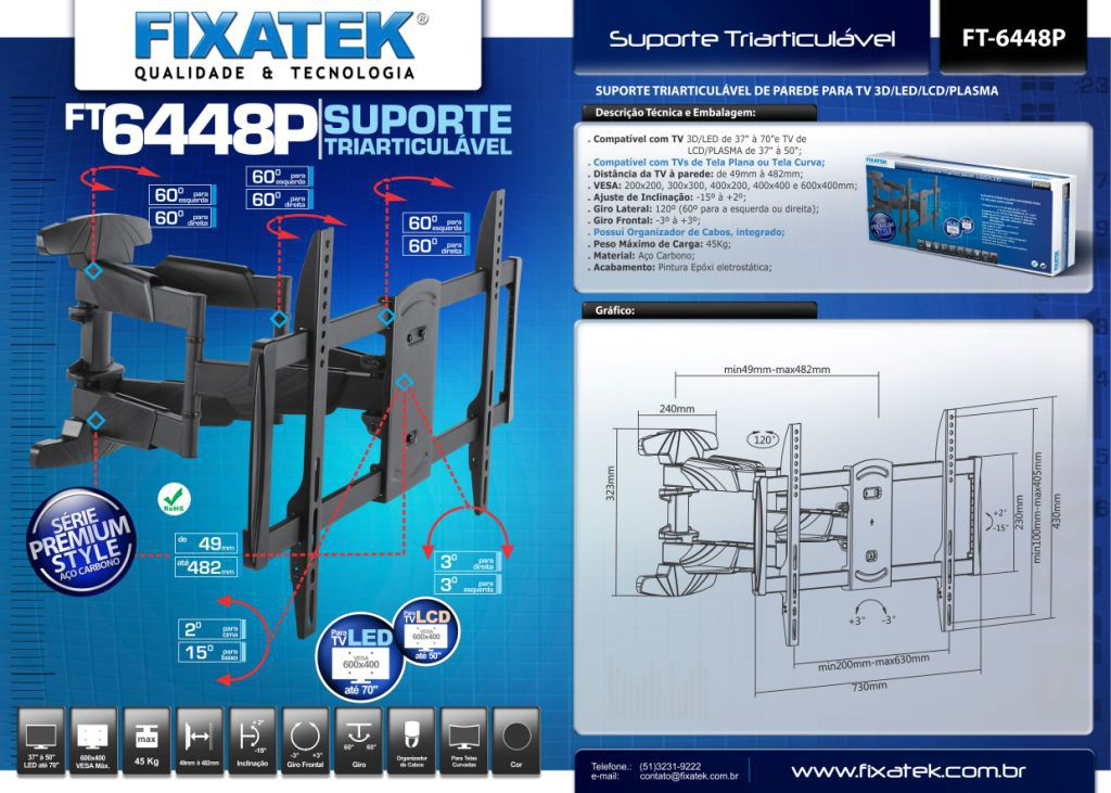 Suporte Triarticulável para Tv LED 37-70'' FT-6448P FIXATEK