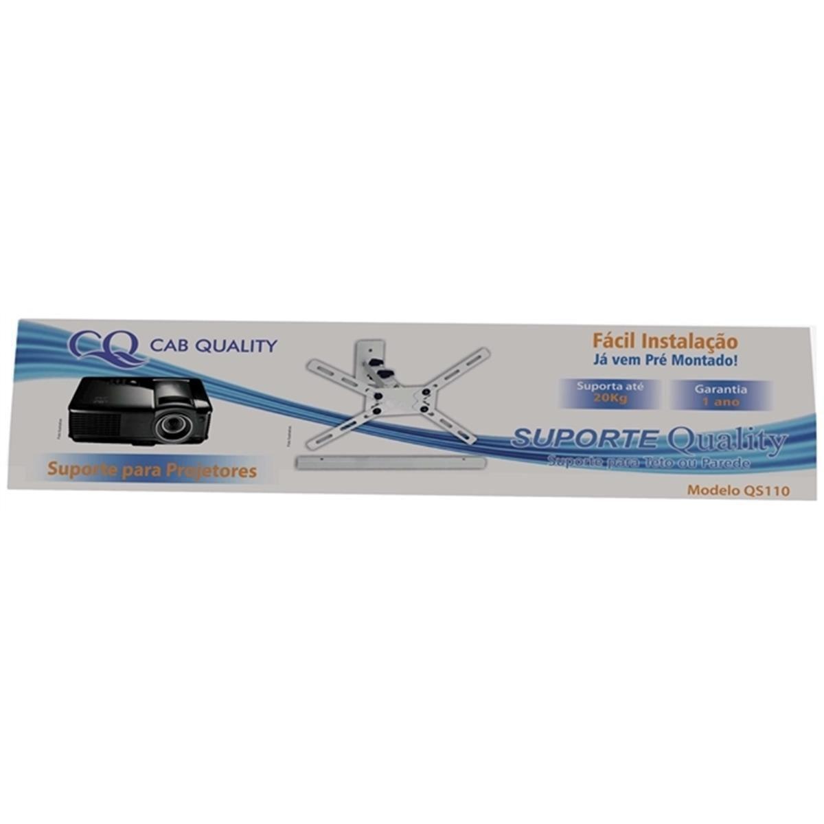 Suporte de Aço Reforçado para Projetor Universal Teto ou Parede Cab Quality QS110