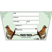 Placa de Identificação Luxo Tico Tico - 527 TT
