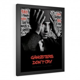 QUADRO DECORATIVO GANGSTERS DON'T CRY
