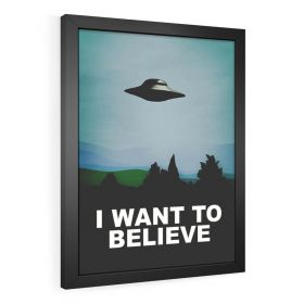 QUADRO DECORATIVO PÔSTER I WANT TO BELIEVE