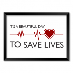 QUADRO IT'S A BEAUTIFUL DAY TO SAVE LIVES