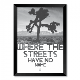 QUADRO U2 - WHERE THE STREETS HAVE NO NAME