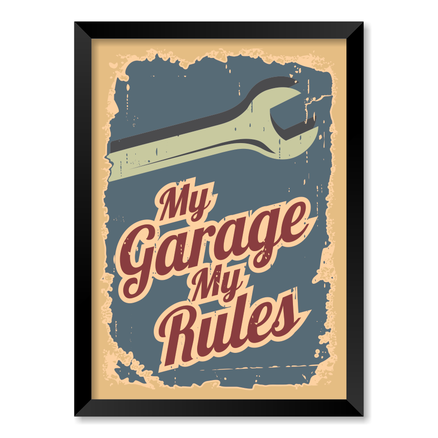 QUADRO MY GARAGE MY RULES  - Pôster no Quadro