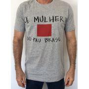 T-shirt A MULHER DO PAU BRASIL
