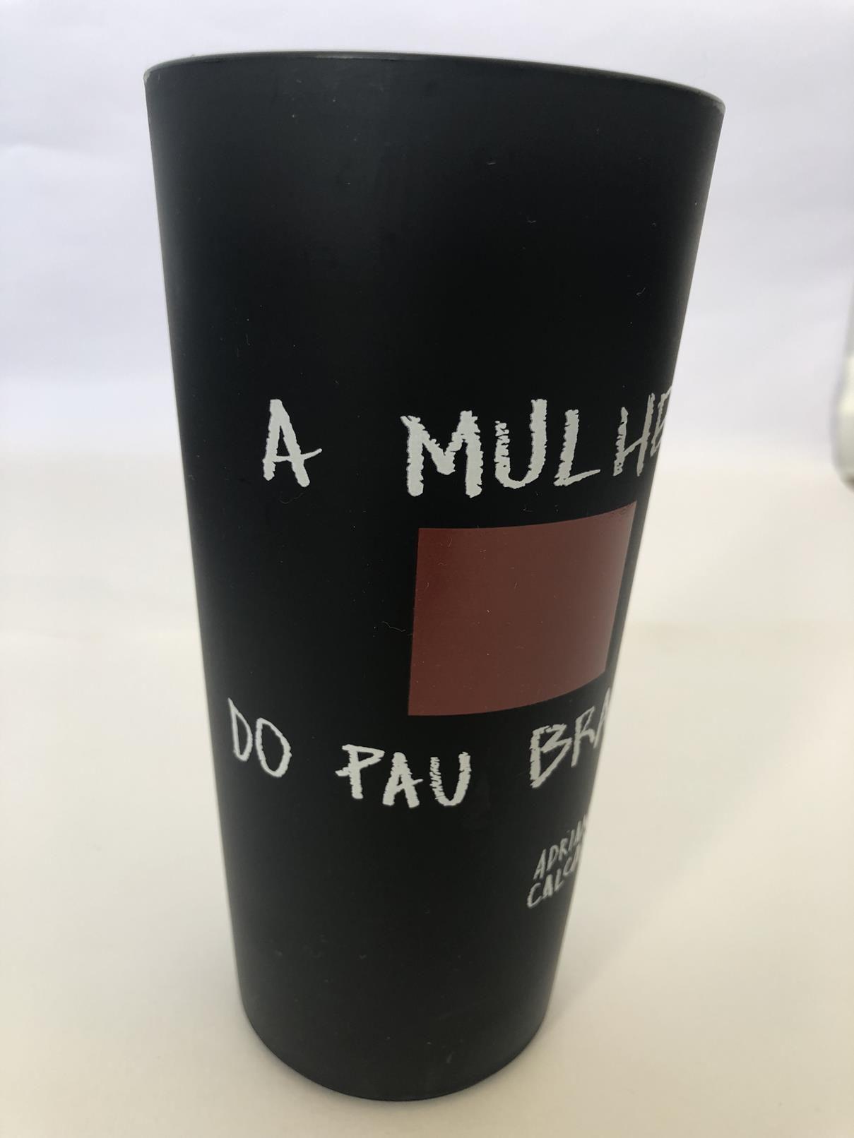 Copo Eco A MULHER DO PAU BRASIL