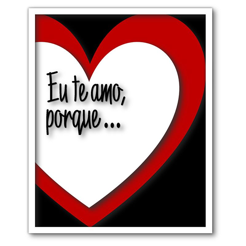 df5534668ca5a7 Quadro Porta Recado Mensagens de Recordação de Amor Eu Te Amo Porque... -  Artframe