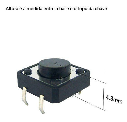 Kit c/ 10 Chaves Táctil Push Button Botão 12 x 12 x 4.3 mm