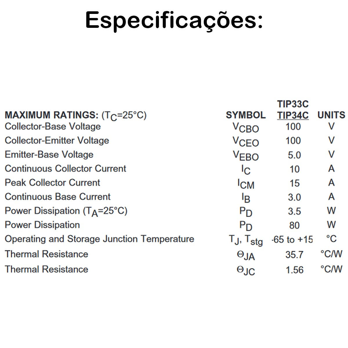 3x Transistor de Potência TIP33C TIP33 T0220 100V 15A