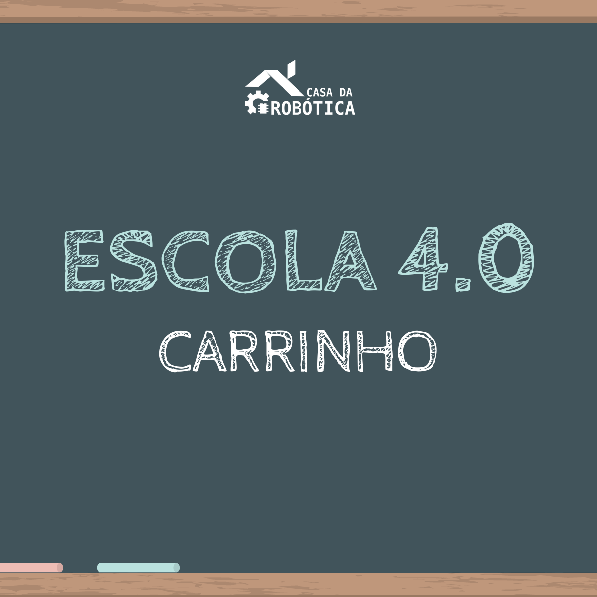 KIT Carrinho Robô - Escola 4.0