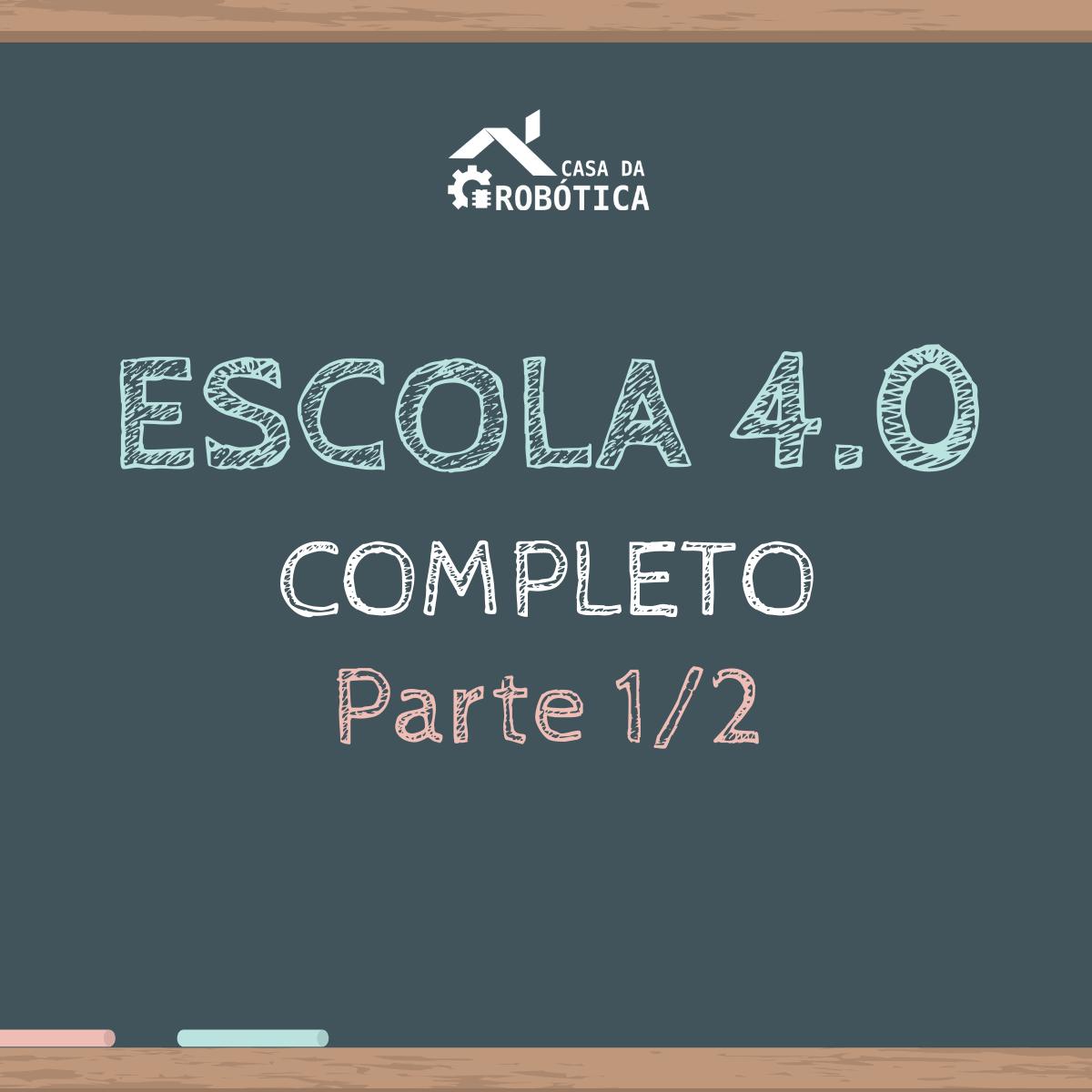KIT - Escola 4.0 - Material para as atividades - Parte 01 de 02