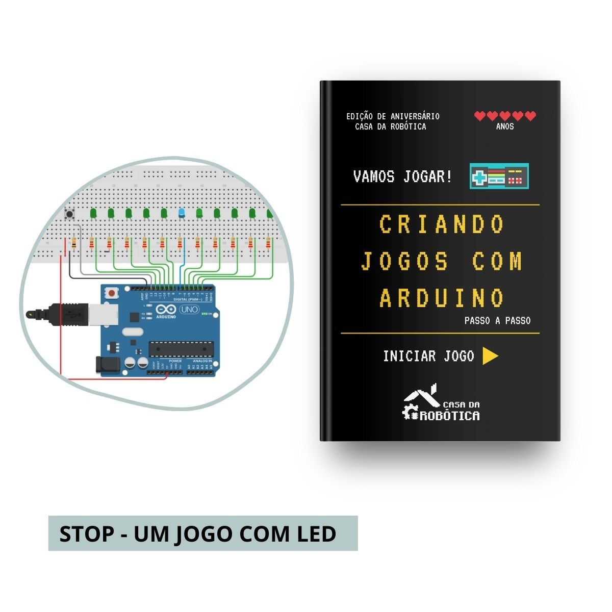 [PROMOÇÃO] Livro Físico: Criando Jogos com Arduino