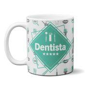 Caneca profissão Dentista com Nome
