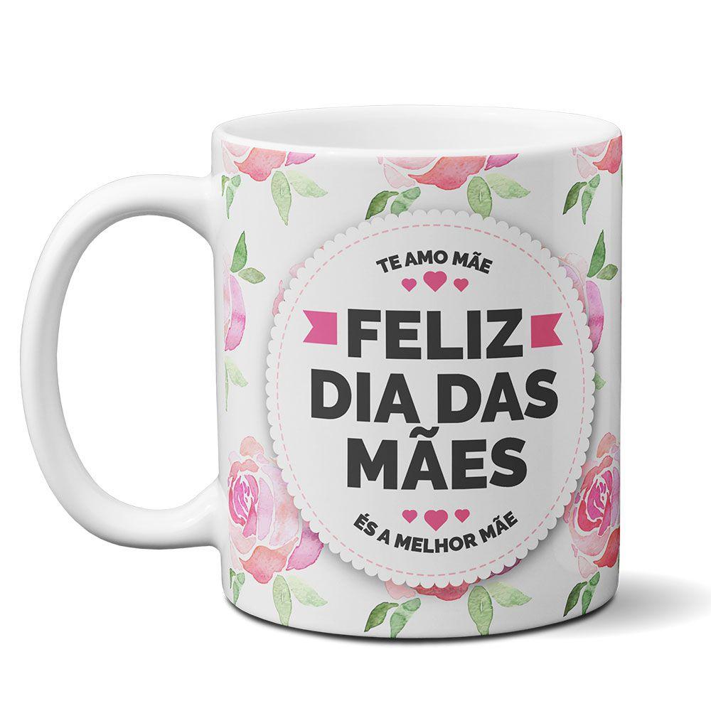 Caneca Feliz Dia das Mães com frase