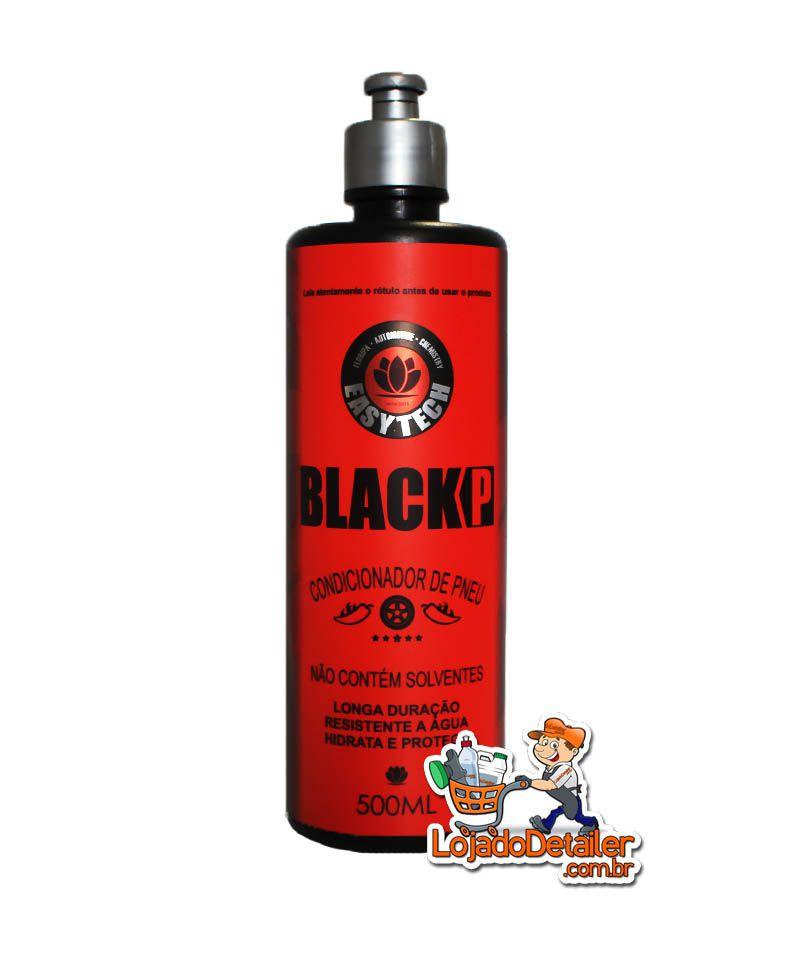 Condicionador de Pneus Black P – 500ml – Proteção e Hidratação de Pneus e Borrachas - EasyTech