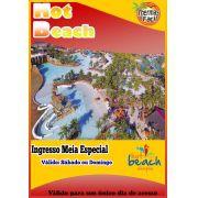 Ingresso Meia - Feriados Especiais - Hot Beach