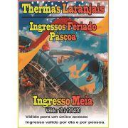 Ingresso Meia - Pascoa - Thermas dos Laranjais