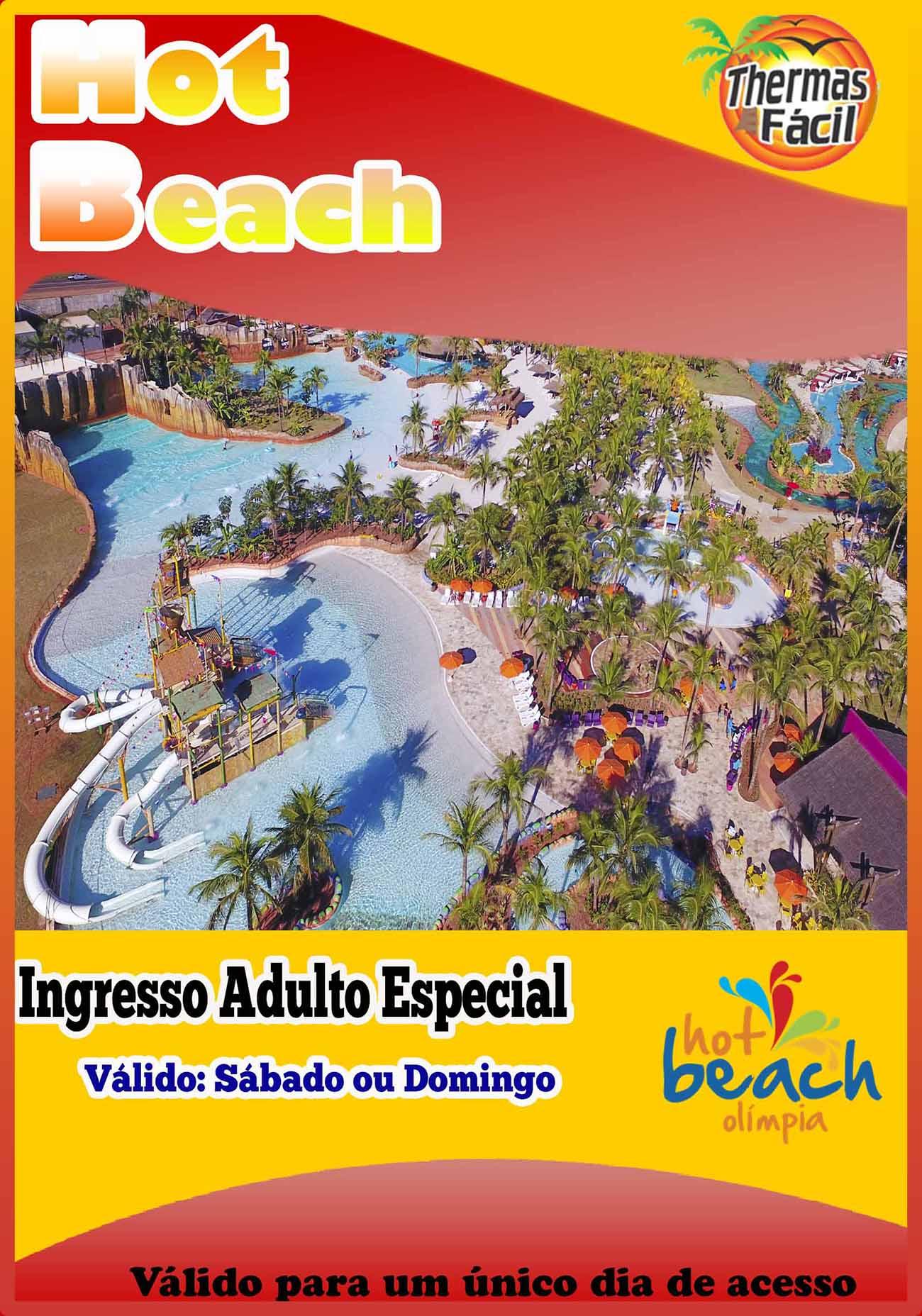 Ingresso Adulto - Feriados Especiais - Hot Beach  - Thermas Fácil