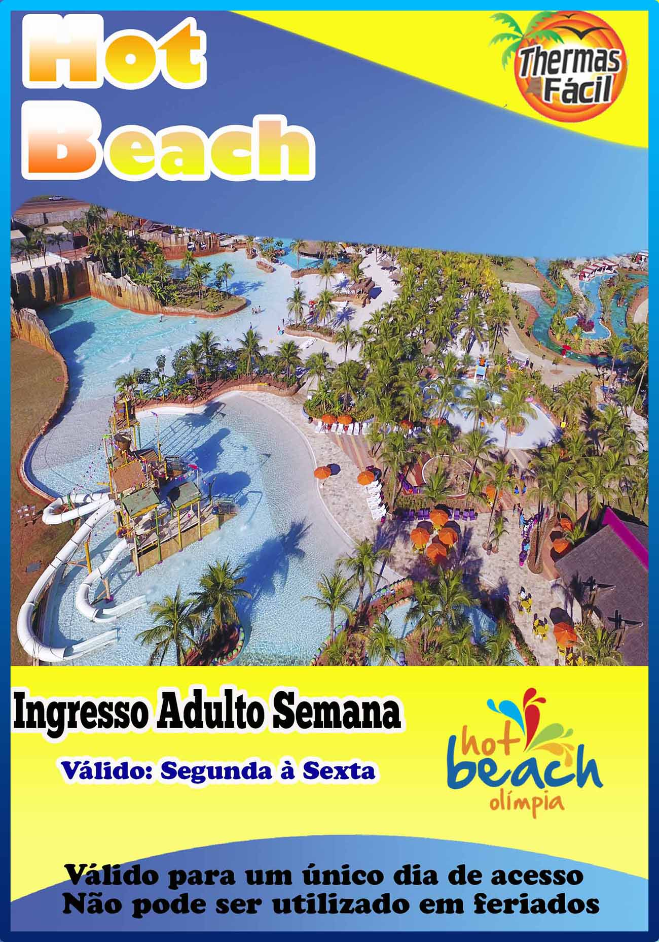 Ingresso Adulto - Semana - Hot Beach  - Thermas Fácil