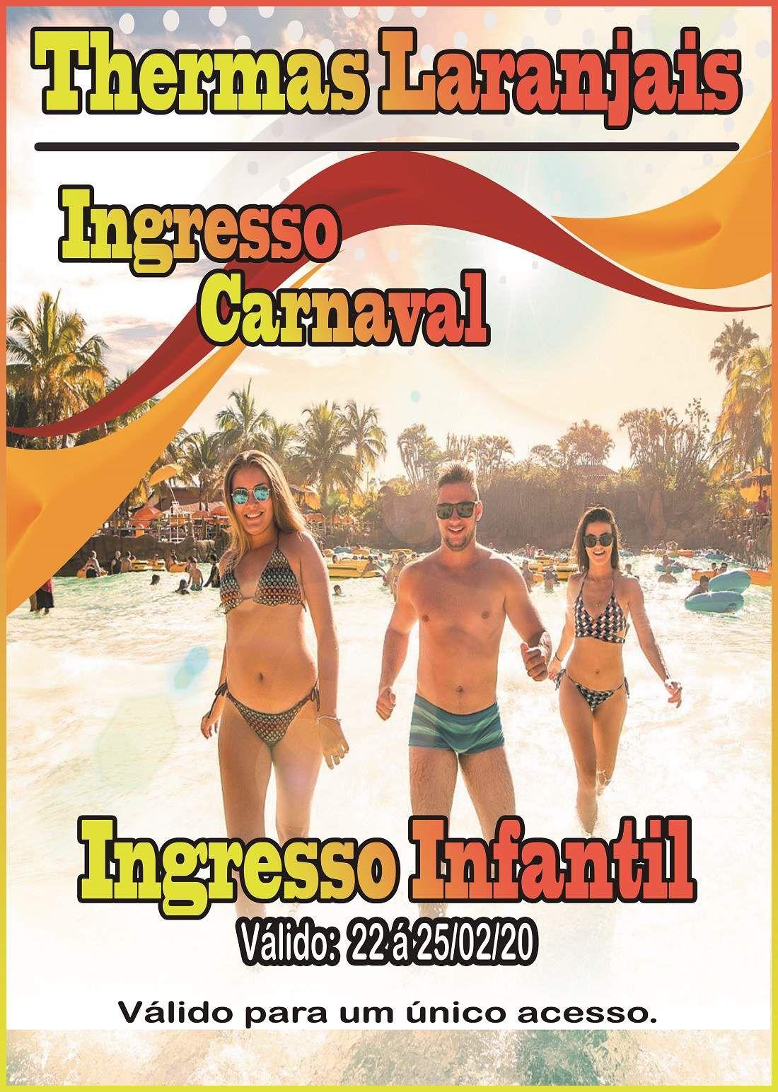 Ingresso Infantil - Carnaval 2020  - Thermas Fácil