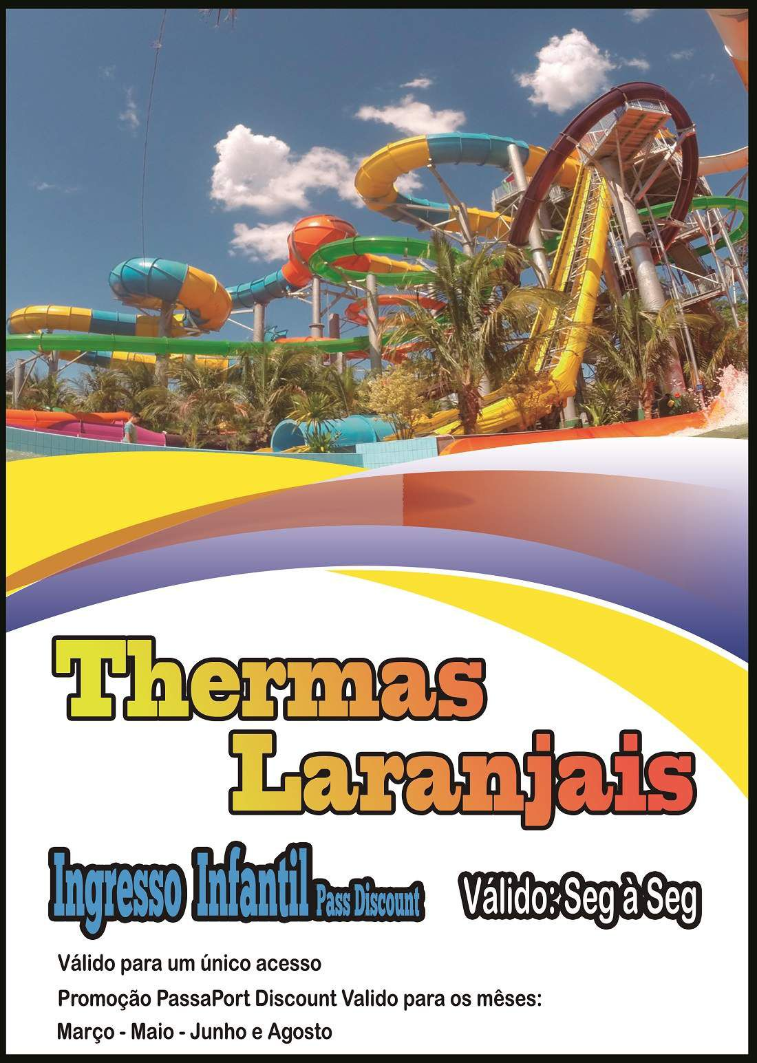 Ingresso Infantil - Ticket Discount  - Thermas Fácil