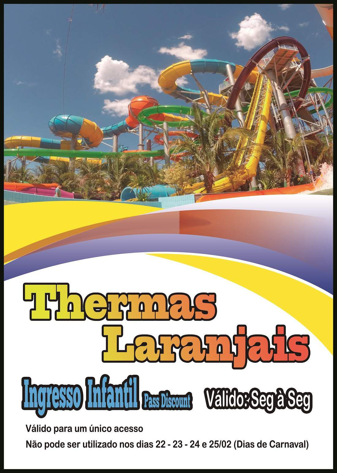 Ingresso Infantil Março - Ticket Discount  - Thermas Fácil