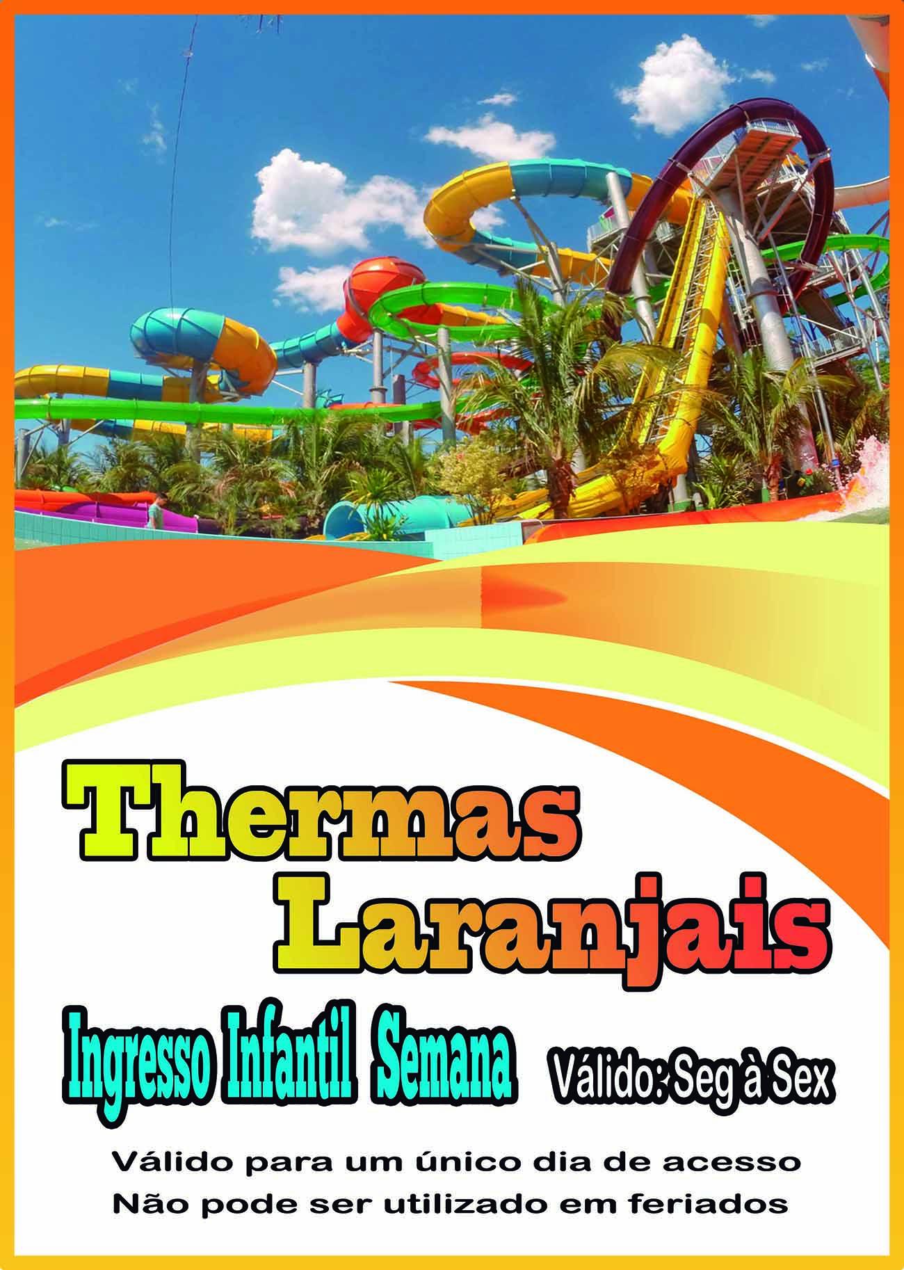 Ingresso Infantil - Semana - Thermas dos Laranjais  - Thermas Fácil