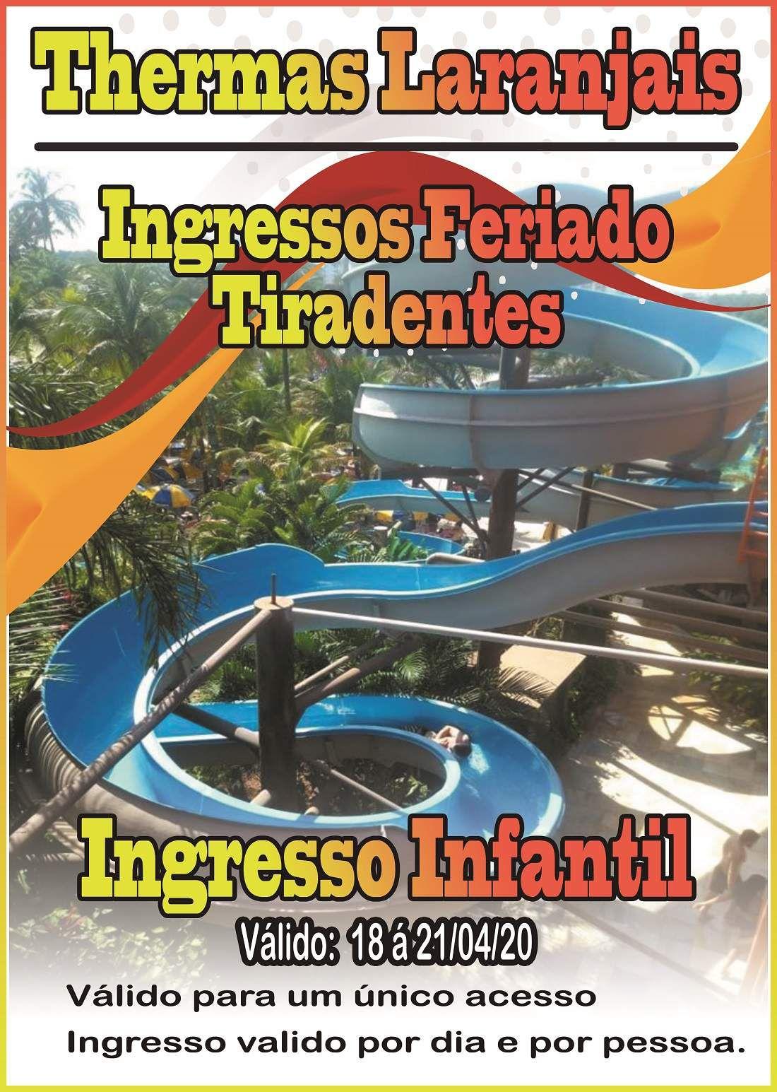 Ingresso Infantil - Tiradentes - Thermas dos Laranjais  - Thermas Fácil