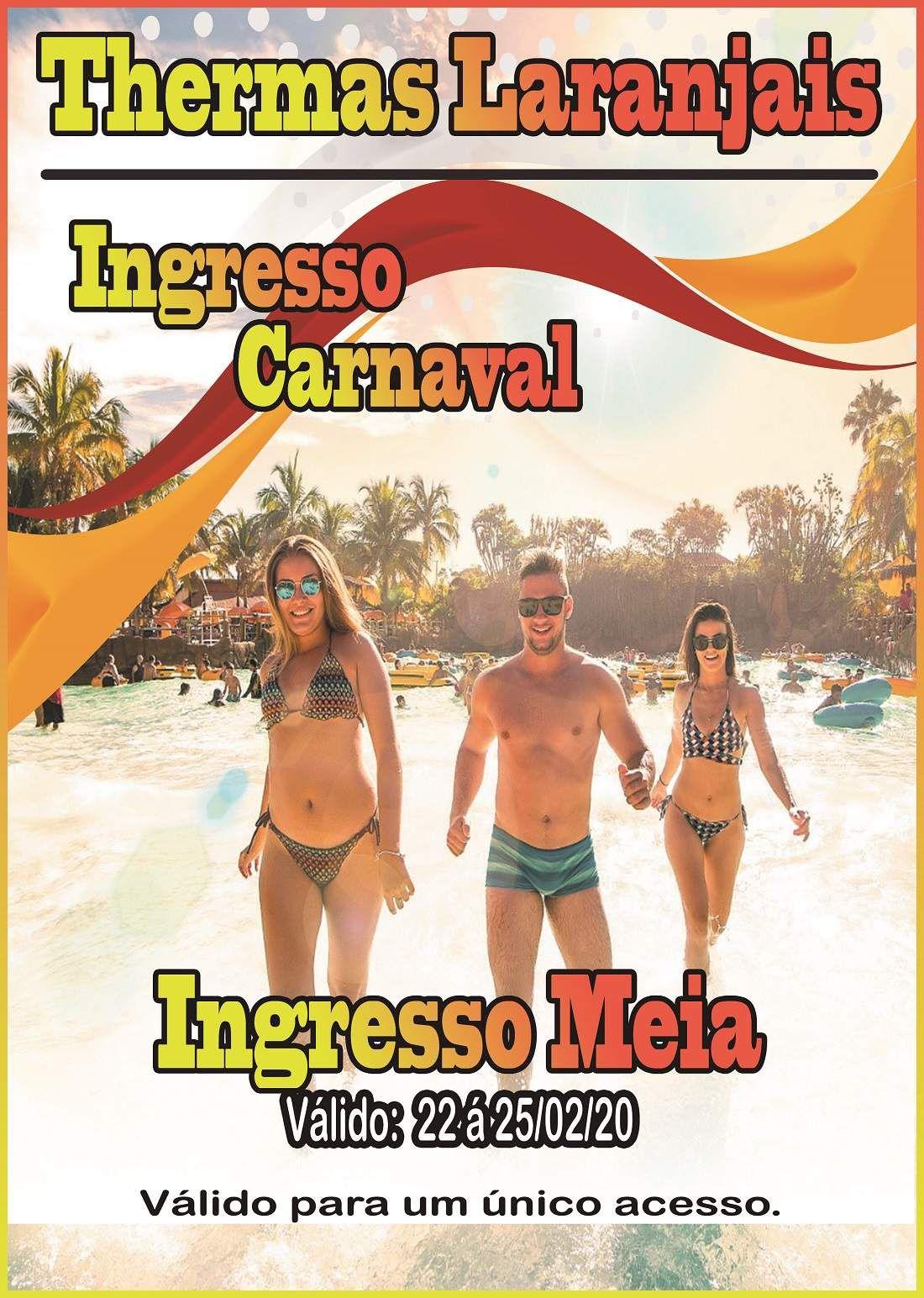Ingresso Meia - Carnaval 2020  - Thermas Fácil