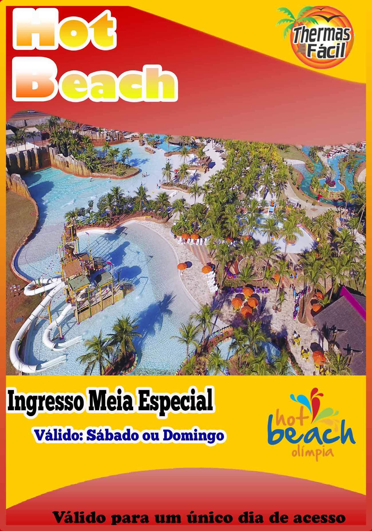 Ingresso Meia - Feriados Especiais - Hot Beach  - Thermas Fácil