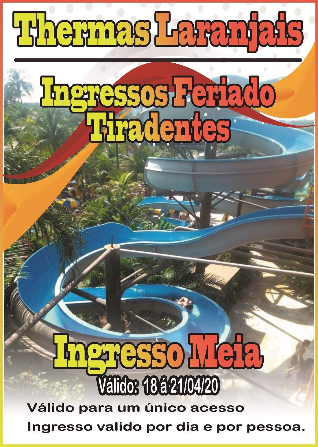 Ingresso Meia - Tiradentes - Thermas dos Laranjais  - Thermas Fácil