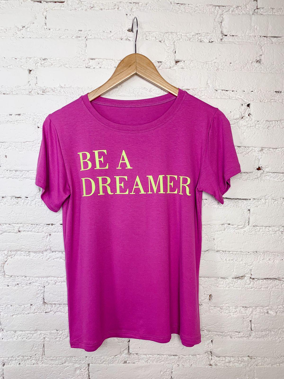 """T shirt  """"Be a Dreamer"""""""
