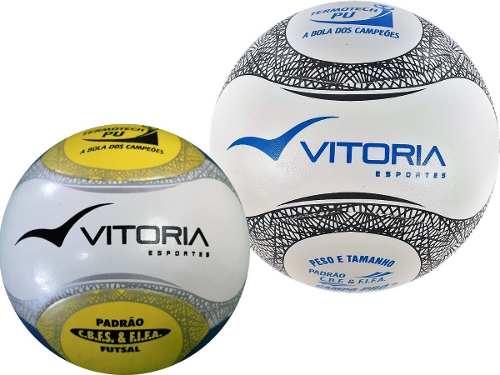 Kit Bola Futsal + Bola Campo Vitória Oficial Pu 6 Gomos  - Vitoria Esportes