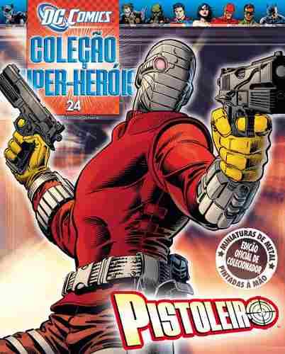 Revista Dc Comics Edição 24 - Pistoleiro Eaglemoss  - Vitoria Esportes