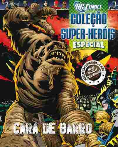 Revista Dc Comics Edição Especial - Cara De Barro Eaglemoss  - Vitoria Esportes