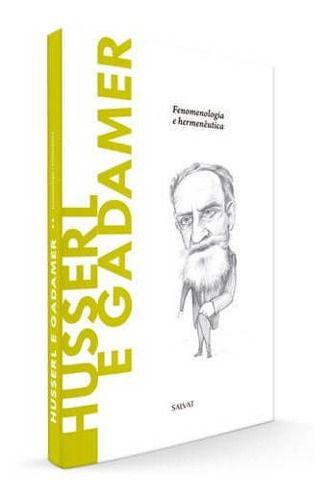 Descobrindo A Filosofia - Husserl E Gadamer Ed.60 - Salvat  - Vitoria Esportes