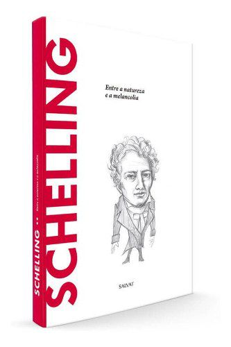 Descobrindo A Filosofia - Schelling Ed.49 - Salvat  - Vitoria Esportes