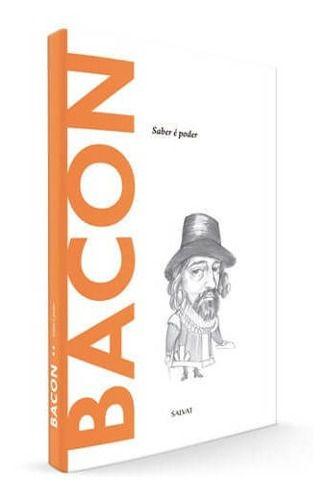 Descobrindo A Filosofia - Bacon Ed.56 - Salvat  - Vitoria Esportes