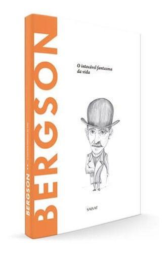 Descobrindo A Filosofia - Bergson Ed.51 - Salvat  - Vitoria Esportes