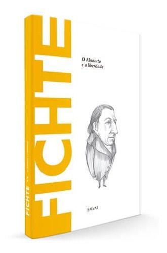 Descobrindo A Filosofia - Johann Fichte Ed.53 - Salvat  - Vitoria Esportes