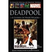 Graphic Novels Marvel n° 63 - Deadpool A guerra de wade wilson