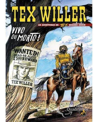 Tex Willer - Vivo Ou Morto N° 1  - Vitoria Esportes