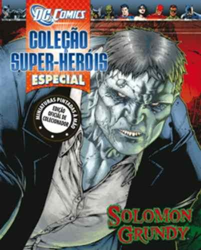 Revista Dc Comics Edição Especial - Salomom Grundy Eaglemoss  - Vitoria Esportes